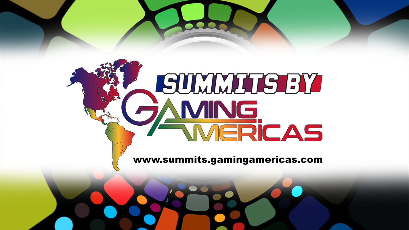 Gaming Americas establishes new branding strategy for the 2021 Summit, launches Summits By Gaming Americas