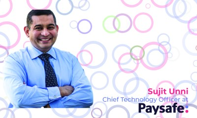 Exclusive Q&A with Sujit Unni, Chief Technology Officer at Paysafe