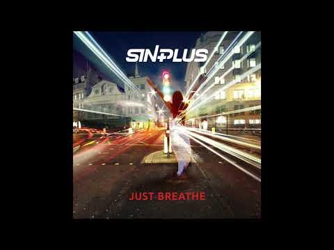 Les découvertes de Nico: Le nouveau single des Sinplus «Just Breathe» !