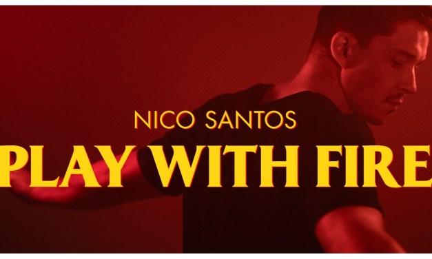 Les découvertes de Nico : «Play With Fire» – «Nico Santos» Rotterdam 2020 ? (mise à jour) !