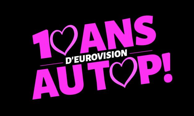 Dix ans d'Eurovision au top : Eurovista