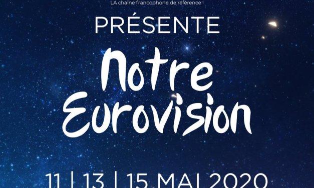 Ce soir : finale de « Notre Eurovision 2020 »