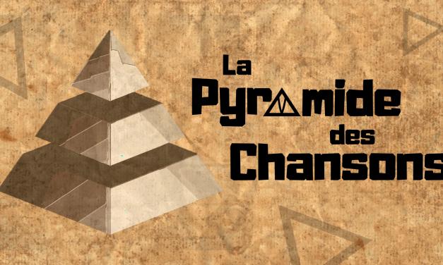 La Pyramide des Chansons : 4e marche