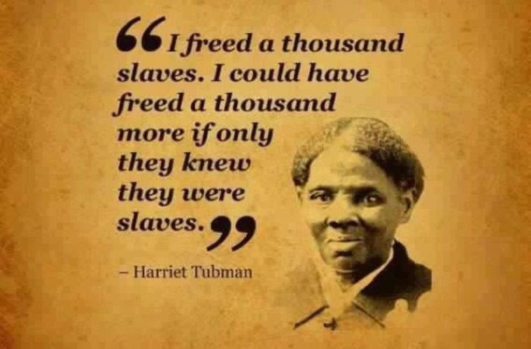 Harriet Tubman Quote Going Viral Today is NOT from Harriet ...