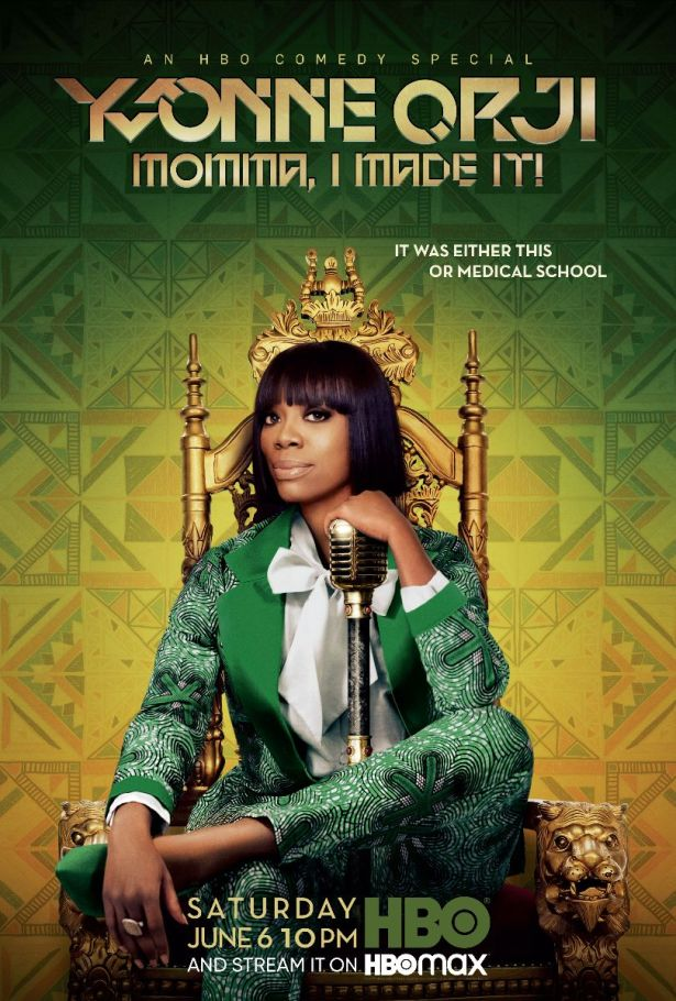 Yvonne Orji:  Momma, I Made It!