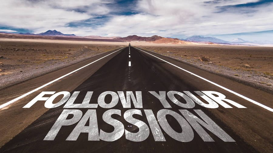 road with words follow your passion