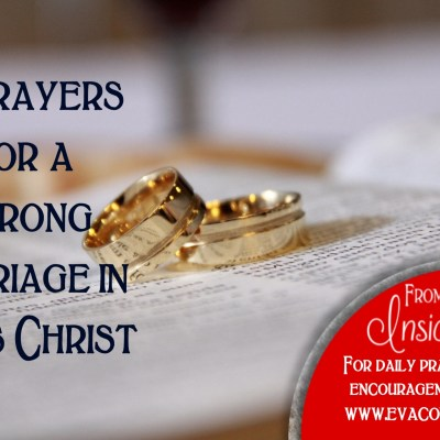 10 Marriage Prayers for Each of Us