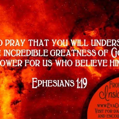 Daily Prayer – Know the Incredible Greatness of God's Power