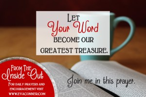 Let Your Word Become our Greatest Treasure