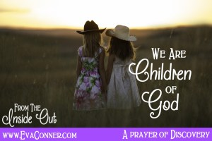 We are children of God. Let's know our identity!