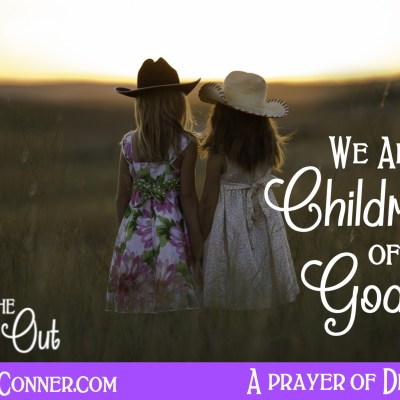 Daily Prayer – We are God's Children
