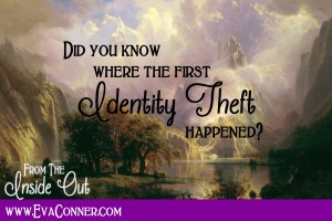 Do you know where the first identity theft happened?