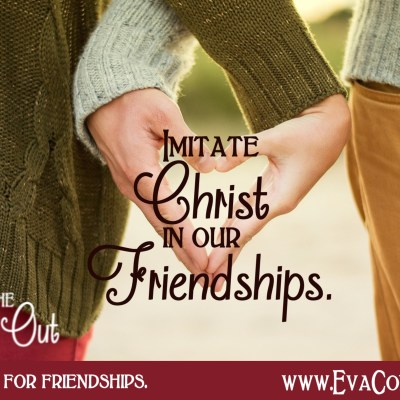 Daily Prayer – Bring Christ Into Your Friendships