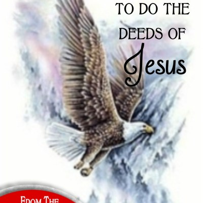 Daily Prayer – The Deeds of Jesus