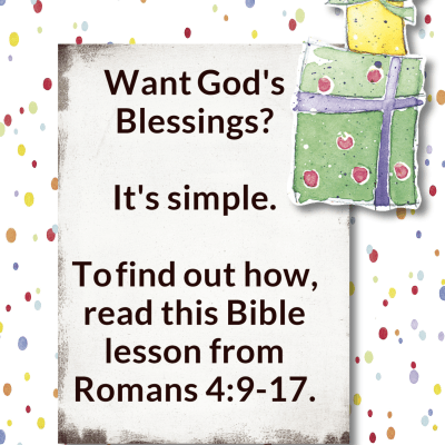Romans 4:9-17 – Heirs to Blessings