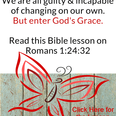Romans 1:24-32 – Guilty or Innocent?