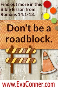 Don't be a roadblock
