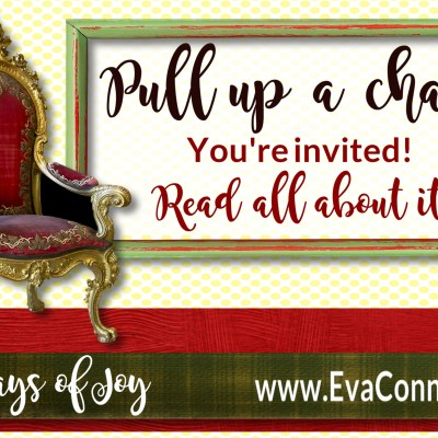 31 Days of Joy – Day 10 Pull Up A Chair