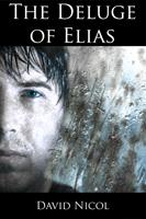 The Deluge of Elias by David Nicol