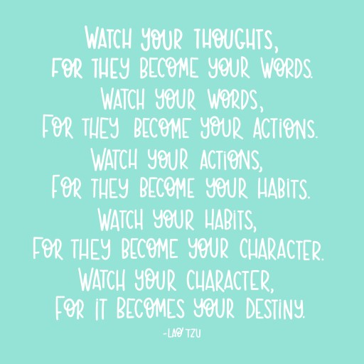 Watch your thoughts quote by Lao Tzu
