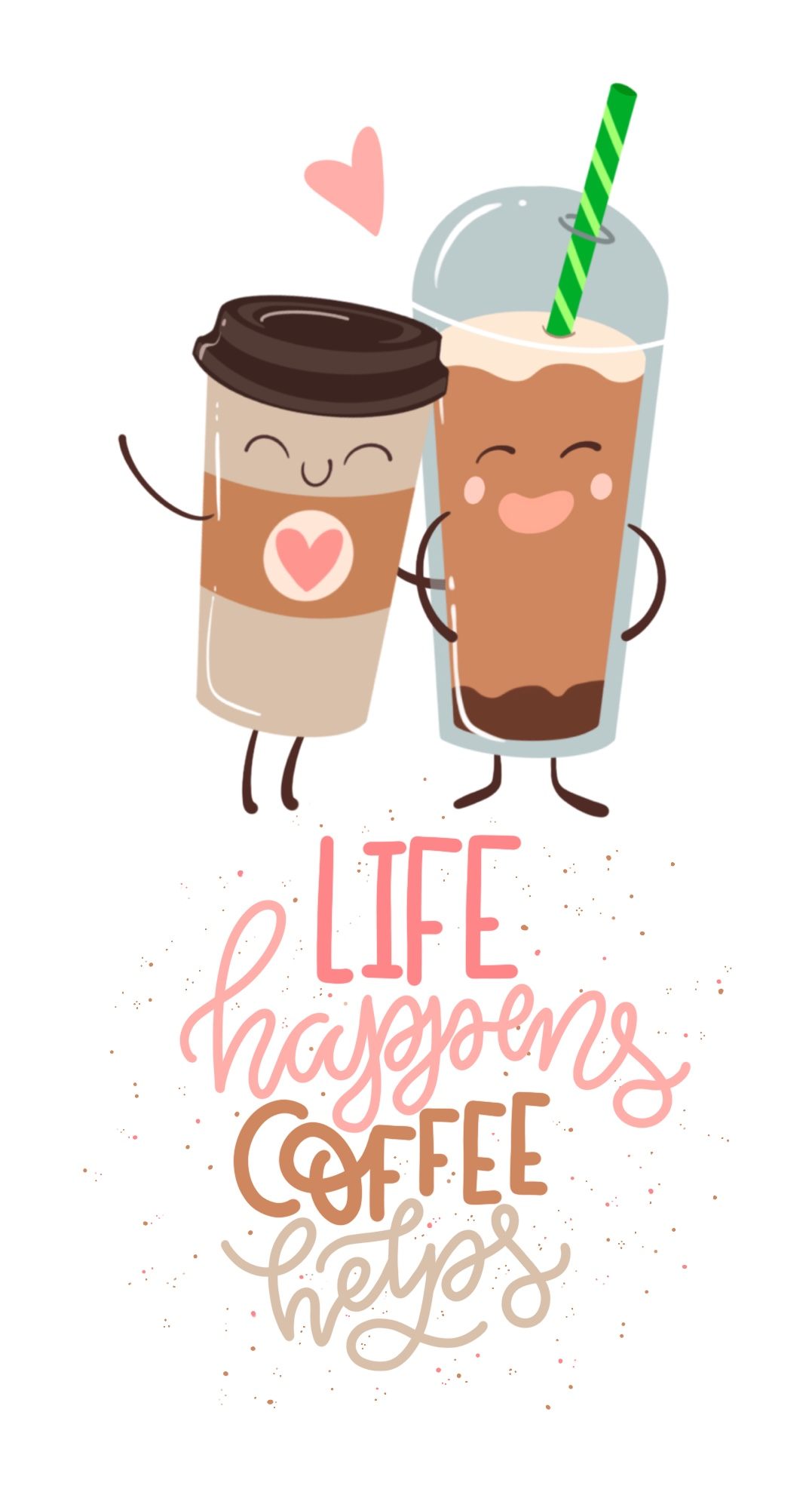 Life happens, coffee helps quote