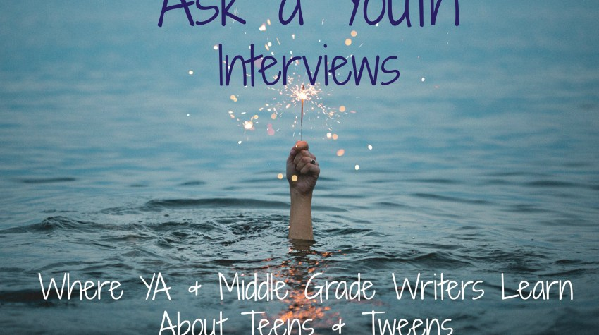 Ask a Youth Interviews: Where YA and Middle Grade Writers Learn About Teens and Tweens