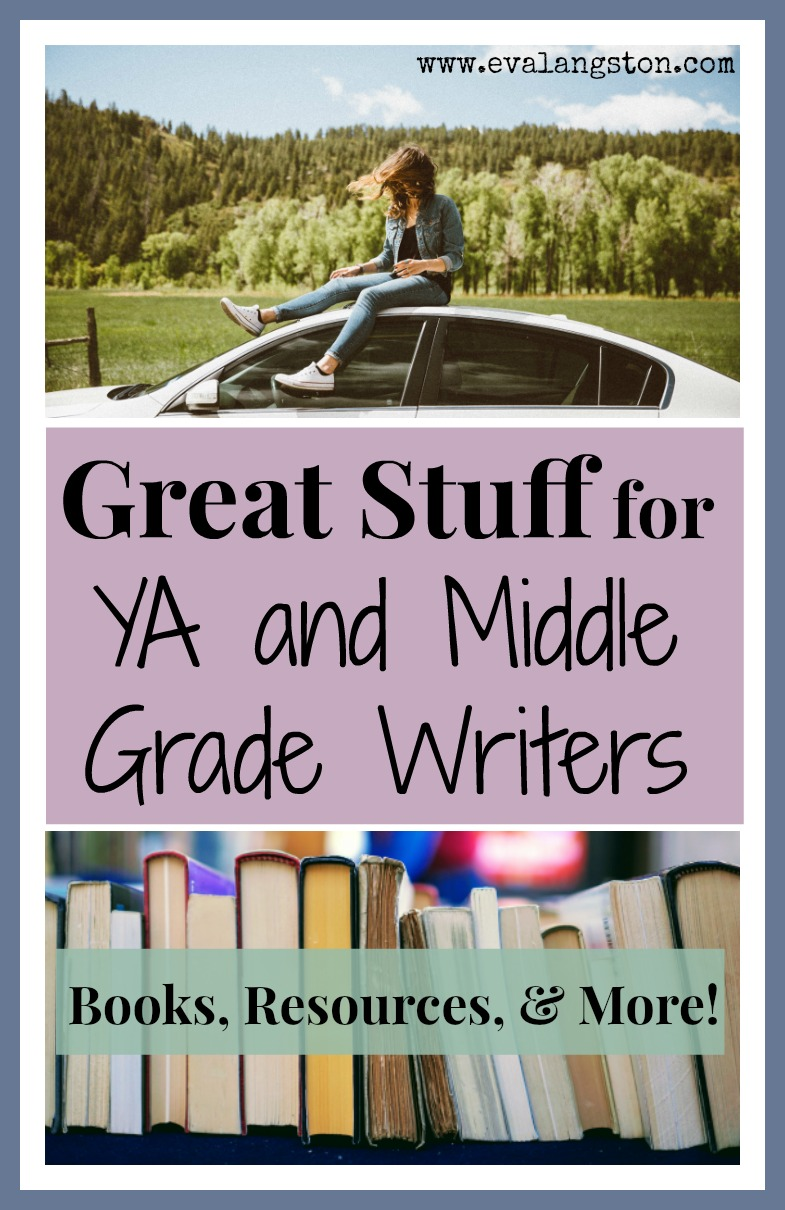 Resources for YA and Middle Grade Writers from Eva Langston