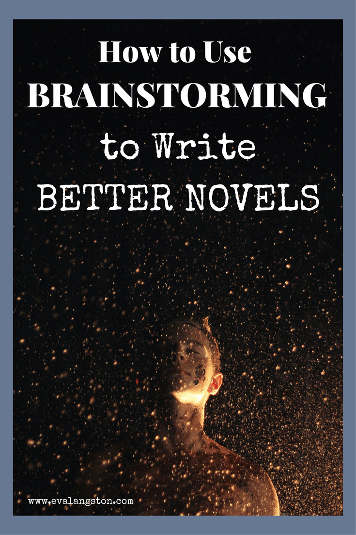 How to Write Better Novels with One Key Step: Brainstorming