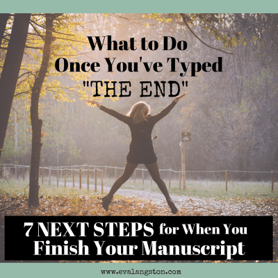 What should you do once you've finished writing a book? Here are 7 next steps to take after you finish your manuscript. And one thing you definitely should NOT do!