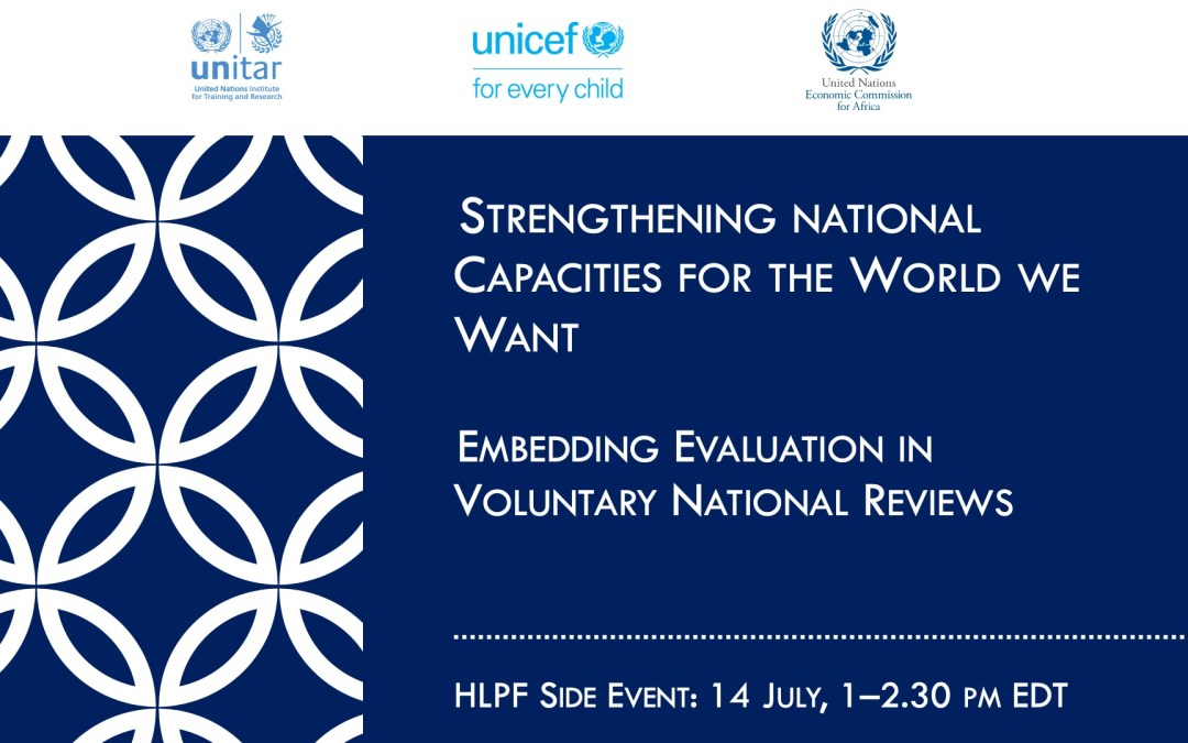 HLPF 2020 Side Event: Strengthening National Capacities for the World We Want: Embedding Evaluation in VNRs