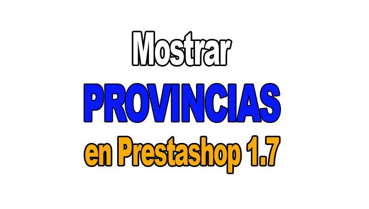 Prestashop: mostrar provincias al cliente