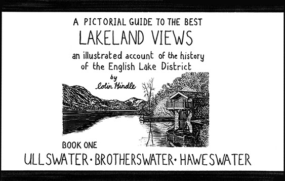 Colin Hindle: A Pictorial Guide to the Best Lakeland Views