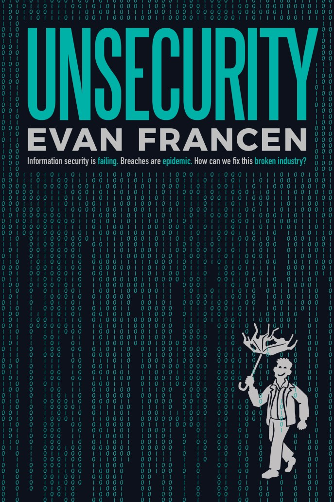 UNSECURITY by Evan Francen