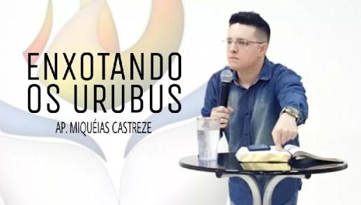 ENXOTANDO OS URUBUS