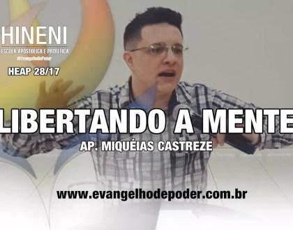 [HEAP 28/17] LIBERTANDO A MENTE [ESPÍRITOS CONTROLADORES DE MENTE]