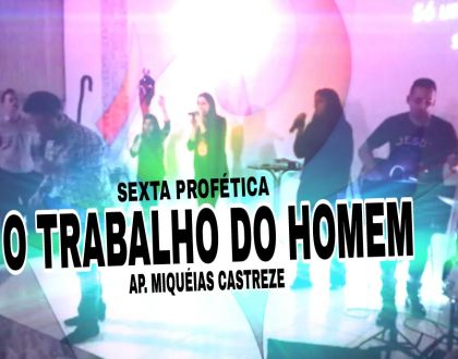 O TRABALHO DO HOMEM