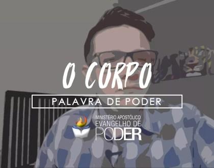 O CORPO | Palavra De Poder - (Ft. Caio Santos e Cléber Sant'ana)