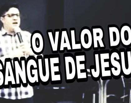 VALOR DO SANGUE DE JESUS