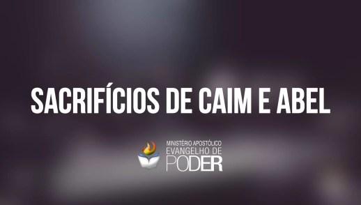 SACRIFÍCIOS DE CAIM E ABEL