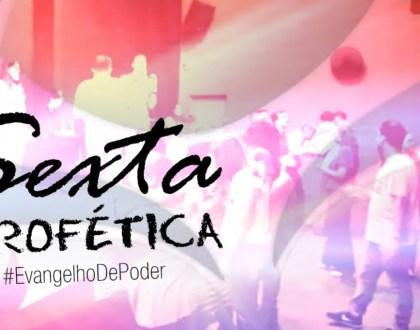 SELANDO DECRETO DA PROMESSA - SEXTA PROFÉTICA (10, Nov 2017)