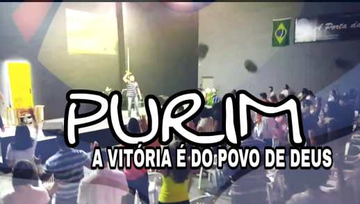 PURIM - A VITORIA É DO POVO DE DEUS