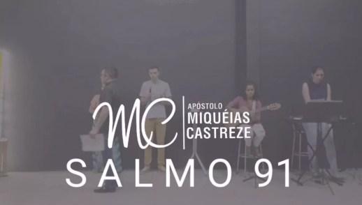 SALMO 91 - DECLARANDO AS BENÇÃOS DO PAI