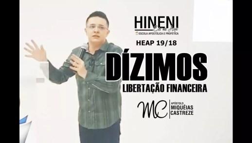 [HEAP 19/18] DÍZIMO   LIBERTAÇÃO FINANCEIRA - AP. MIQUÉIAS CASTREZE