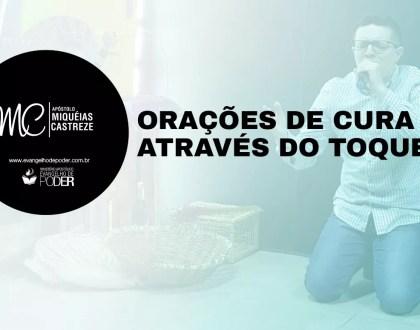 ORAÇÕES DE CURA ATRAVÉS DO TOQUE NO MANTO