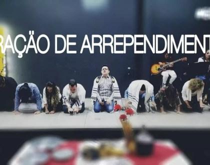 ORAÇÃO DE ARREPENDIMENTO E AVIVAMENTO
