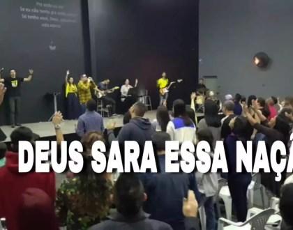 DEUS SARA ESSA NAÇÃO - LOUVOR E ADORAÇÃO