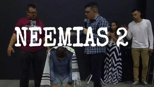 NEEMIAS 2 - Parte 2/2 - PR. ANDERSON CORREIA
