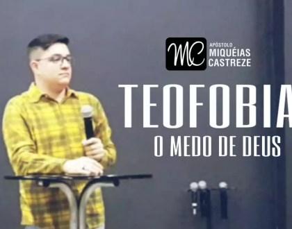 TEOFOBIA - O MEDO DE DEUS