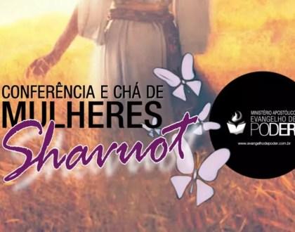 Conferência Mulheres 2019 - Shavuot | Palavra | Evangelho de Poder
