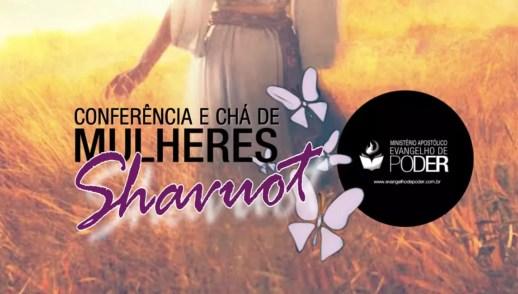 Conferência Mulheres 2019 - Shavuot | Louvor & Adoração | Evangelho de Poder